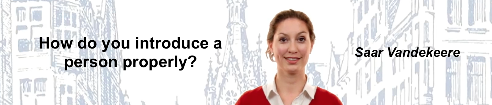 Public Speaking Tip – How do you introduce a person properly?